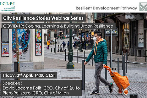 COVID-19: Coping, Learning & Building Urban Resilience